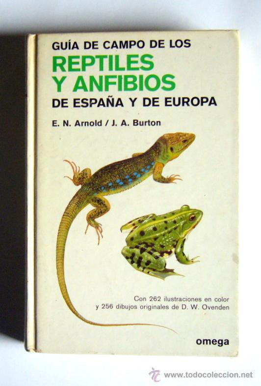 Guia de Reptiles y Anfibios de España y Europa Ed Omega 1971