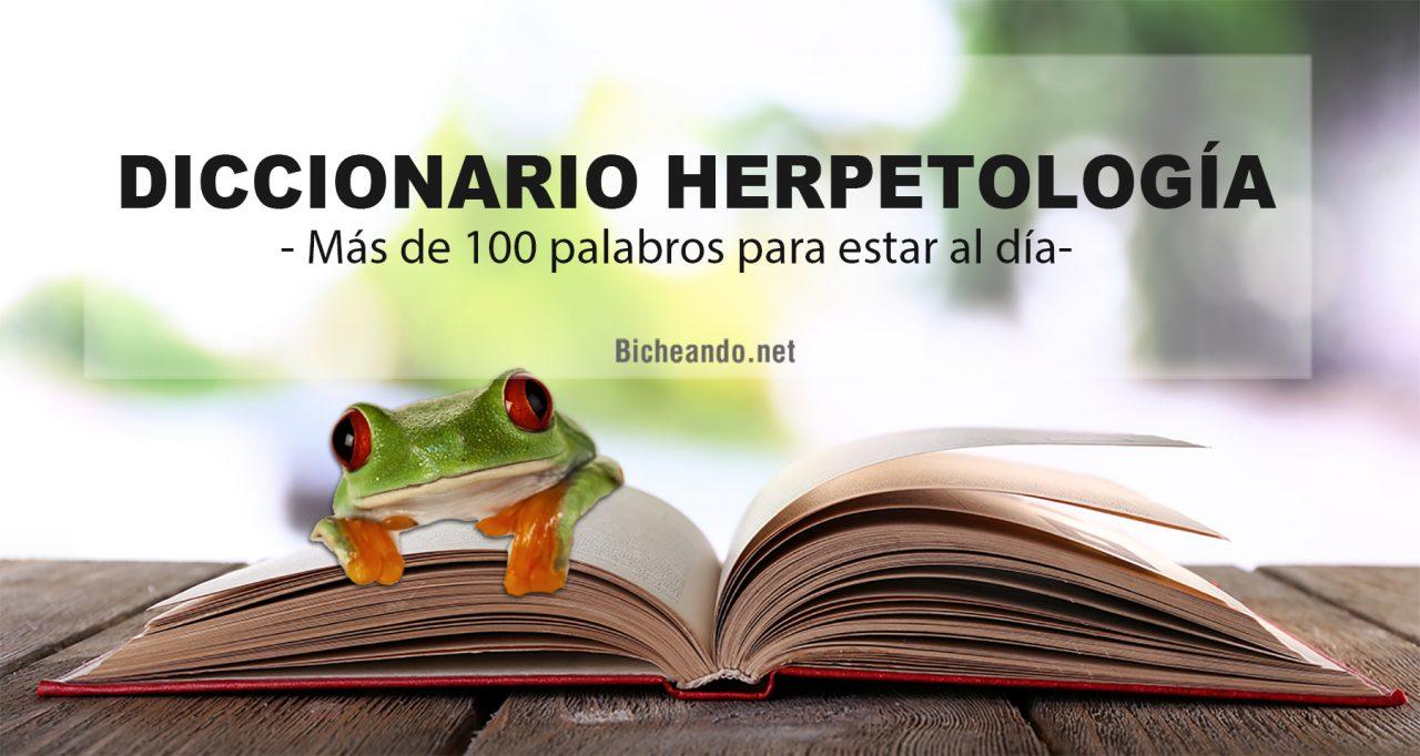 diccionario herpetologia